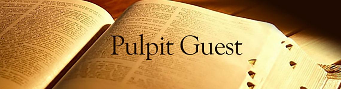 Pulpit Guest